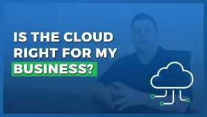 Is Cloud Computing Right for My Business?